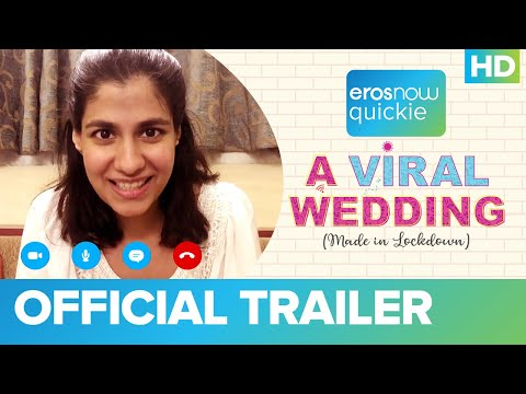 A Viral Wedding - Trailer | Shreya Dhanwanthary | Amol Parashar | Eros Now Quickie I A D2R Indie