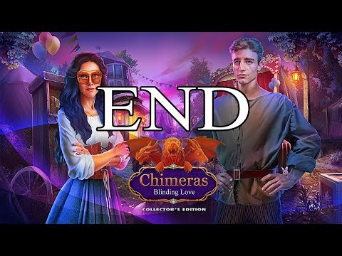 Chimeras 6: Blinding Love CE - END  Let's Play
