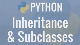 Sınıflarını oluşturan 4 Python OOP Eğitimi: Miras -