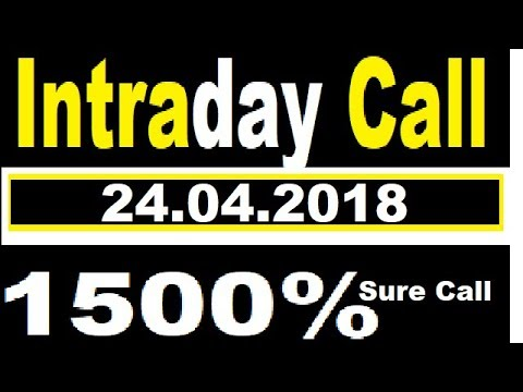 Blockbuster INTRADAY CALL 24.04.2018  || best stock for 2018