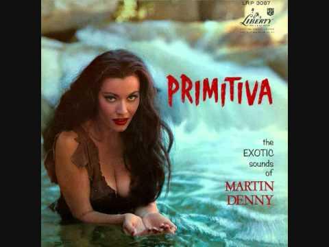 Martin Denny - Primitiva (1958)  Full vinyl LP