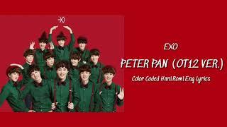 EXO - Peter Pan (OT12 Version) Color Coded Han Rom Eng Lyrics
