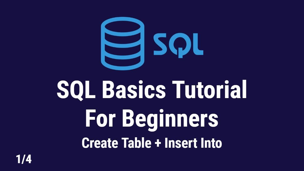 SQL Basics Tutorial For Beginners   Installing SQL Server Management Studio and Create Tables   1/4