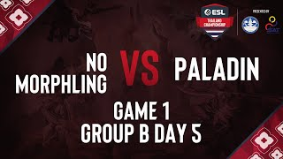 NoMorphling vs PALADIN   ESL Thailand Championship 2020 - Dota 2 Presented by MoTS & SAT