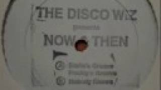 The Disco Wiz Presents Now & Then - Eddie