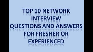 interview questions and answers for network engineer | network interview questions and answers