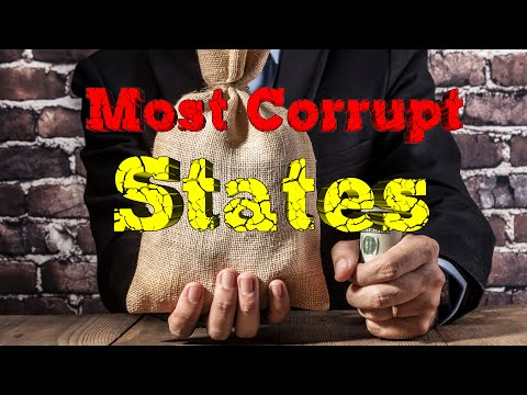 Top 10 Most CORRUPT States.