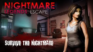 Nightmare Legends: Escape - The Horror Game