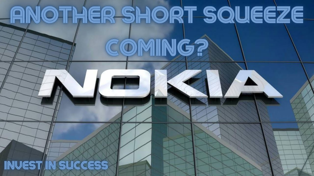 NOKIA STOCK MAY EXPLODE-ANOTHER SHORT SQUEEZE INCOMING? BUY NOKIA STOCK AT $5?