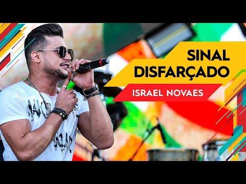 Sinal Disfarçado - Israel Novaes - Villa Mix Goiânia   Ao Vivo