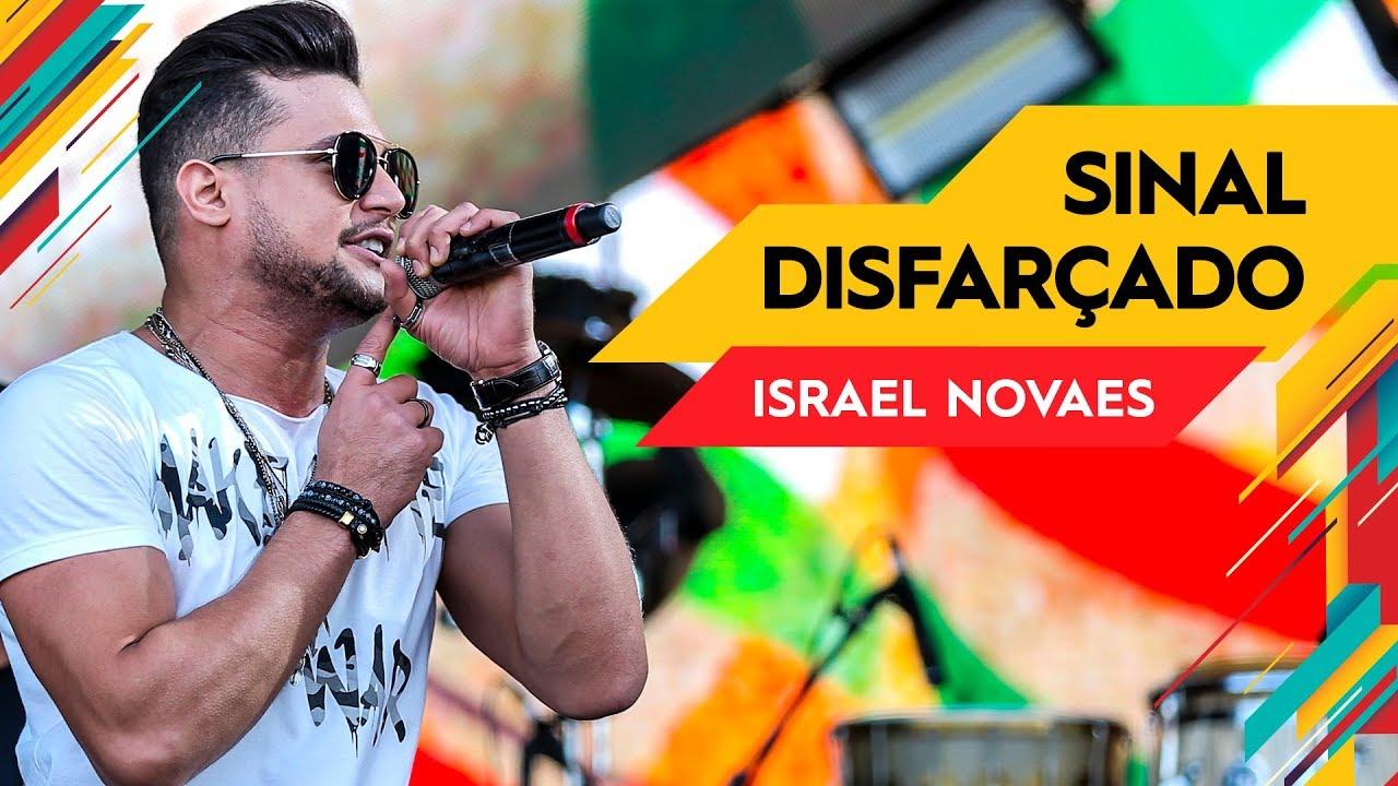 musica de israel novaes sinal disfarado
