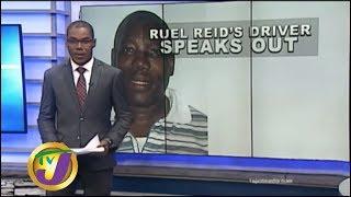 TVJ News Today: Ruel Reid's Driver Speaks Out - July 12 2019