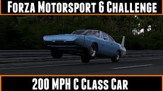 Forza Motorsport 6 Challenge 200 MPH C Class Car