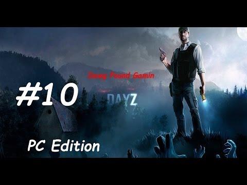 DayZ Part 10 Commentary Walkthrough Nonlinear Gameplay HD