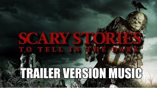 SCARY STORIES TO TELL IN THE DARK Trailer Music Version | Proper Movie Trailer Soundtrack Theme Song
