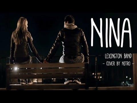 LEXINGTON BAND ''NINA'' - cover by Nitro -