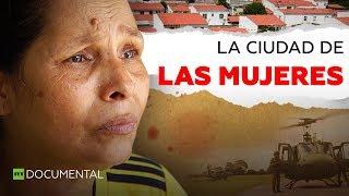 El refugio que las colombianas construyeron para escapar de la violencia l Documentales de RT