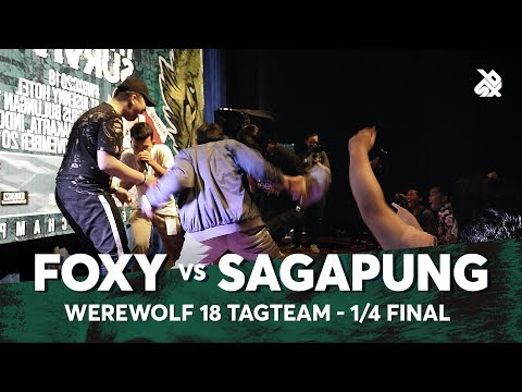 FOXY vs SAGAPUNG | Werewolf Tag Team Beatbox Championship 2018 | 1/4 Final