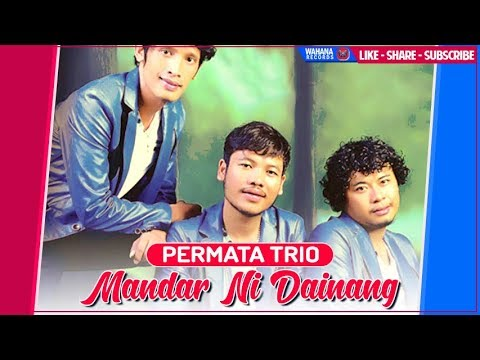 Permata Trio - Mandar Ni Dainang