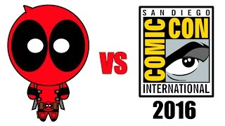 Deadpool vs Comic-Con 2016 by : D Piddy