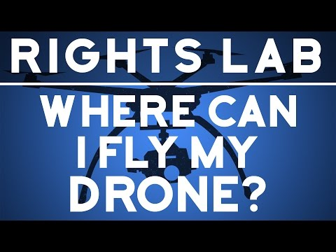 Where Can I Fly My Drone?   Rights Lab
