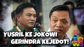 Aneh!!! Yusril Ke Jokowi, Gerindra K3j3d0t!