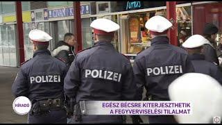 Egész Bécsre kiterjeszthetik a fegyverviselési tilalmat