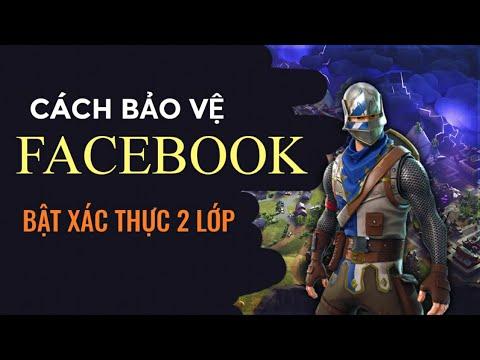 Cách bảo vệ tài khoản facebook không bị hack | Tổng hợp thủ thuật internet 1