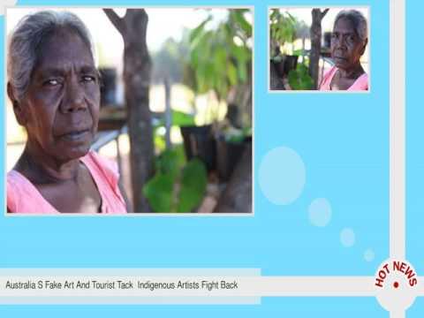 Australia S Fake Art And Tourist Tack  Indigenous Artists Fight Back