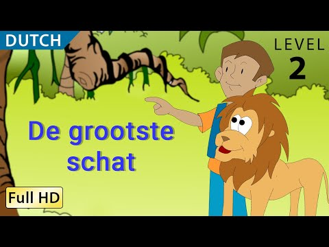 The Greatest Treasure: Learn Dutch with subtitles - Story for Children BookBox.com