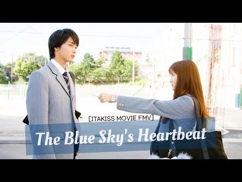 [FMV] Itakiss Movie ~ The Blue Sky's Heartbeat