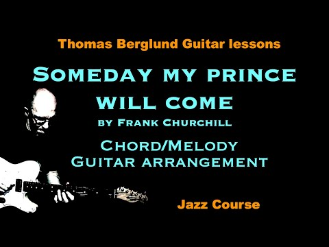 Someday my prince will come - Chord/melody guitar arrangement - Jazz guitar