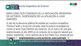 Desafilian  a Juan Darthés de la Asociación Argentina de Actores