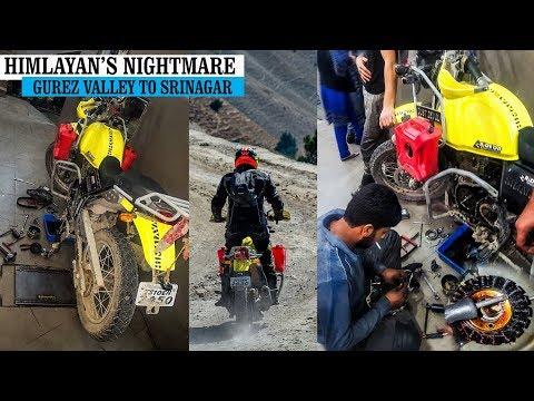 ROYAL ENFIELD HIMALAYAN'S WORST BREAKDOWN ON  A ROADTRIP | GUREZ  VALLEY TO SRINAGAR | DAY 5 |