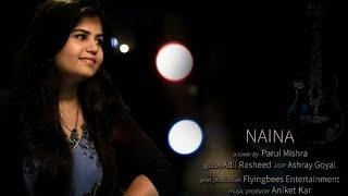 Naina | Arijit Singh Cover | Parul Mishra | Dangal