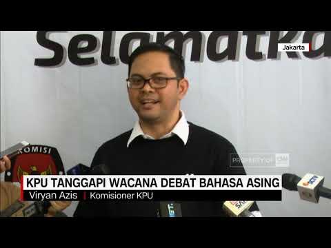 KPU Tanggapi Wacana Debat Bahasa Asing