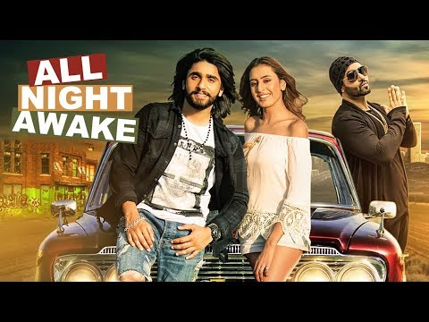 ALL NIGHT AWAKE (Full Song) | Akki Singh Ft. JSL | Latest Punjabi Songs 2017