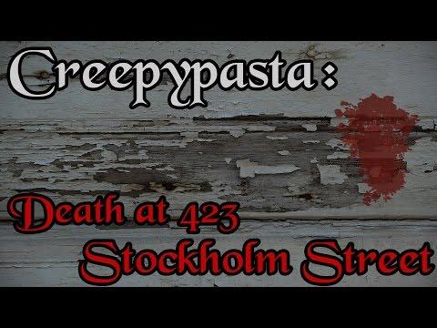 Creepypasta: Death At 423 Stockholm Street (Reddit)