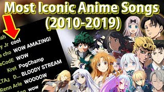 The Most Iconic Anime Songs Of The Past Decade (2010-2019)