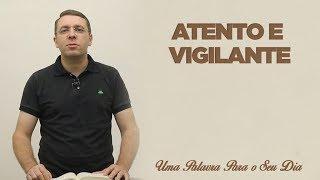 ATENTO E VIGILANTE | MARCELO STREIT | 23/10/2018