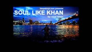 Soul Khan - Soul Like Khan (Prod. J57)