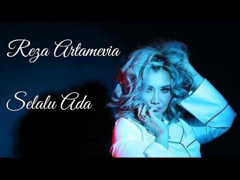 Terbaru Reza Artamevia - Selalu Ada (video lirik)