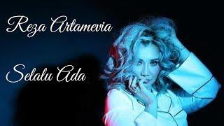 Download Lagu Terbaru Reza Artamevia - Selalu Ada (video lirik) Mp3