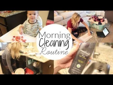 Morning Cleaning Routine 2017 Stay At Home Mom