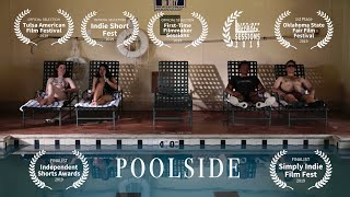 Poolside | A Short Film