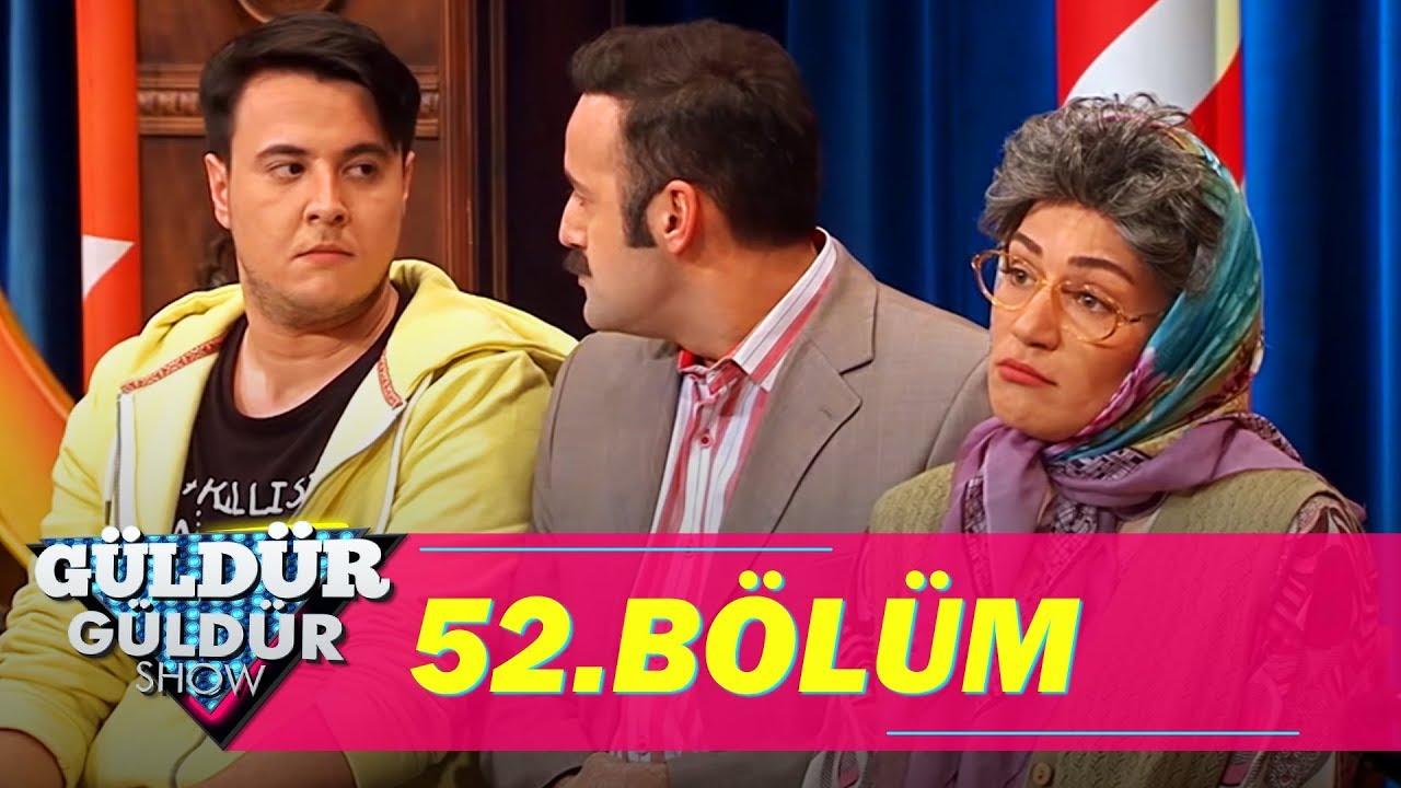 Güldür Güldür Show 52 Bölüm Full Hd Tek Parça Youtube