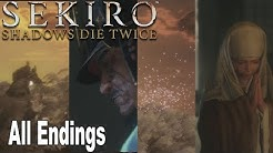 Sekiro: Shadows Die Twice - All Endings (Good Ending, Alt Good Ending, Bad Ending, True Ending)