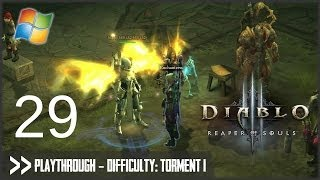 Diablo 3: Reaper of Souls (PC) - Pt.29 [Difficulty Torment I]