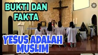 KISAH MUALAF KRISTIANTI ( BUKTI DAN FAKTA YESUS ADALAH MUSLIM)
