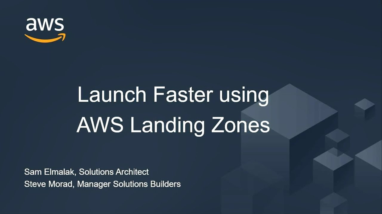 Launch AWS Faster using Automated Landing Zones - AWS Online Tech Talks